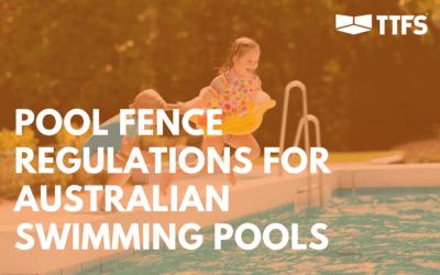 Pool Fence Regulations for Australian Swimming Pools
