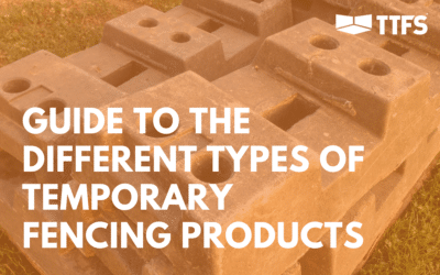 Guide to The Different Types of Temporary Fencing Products