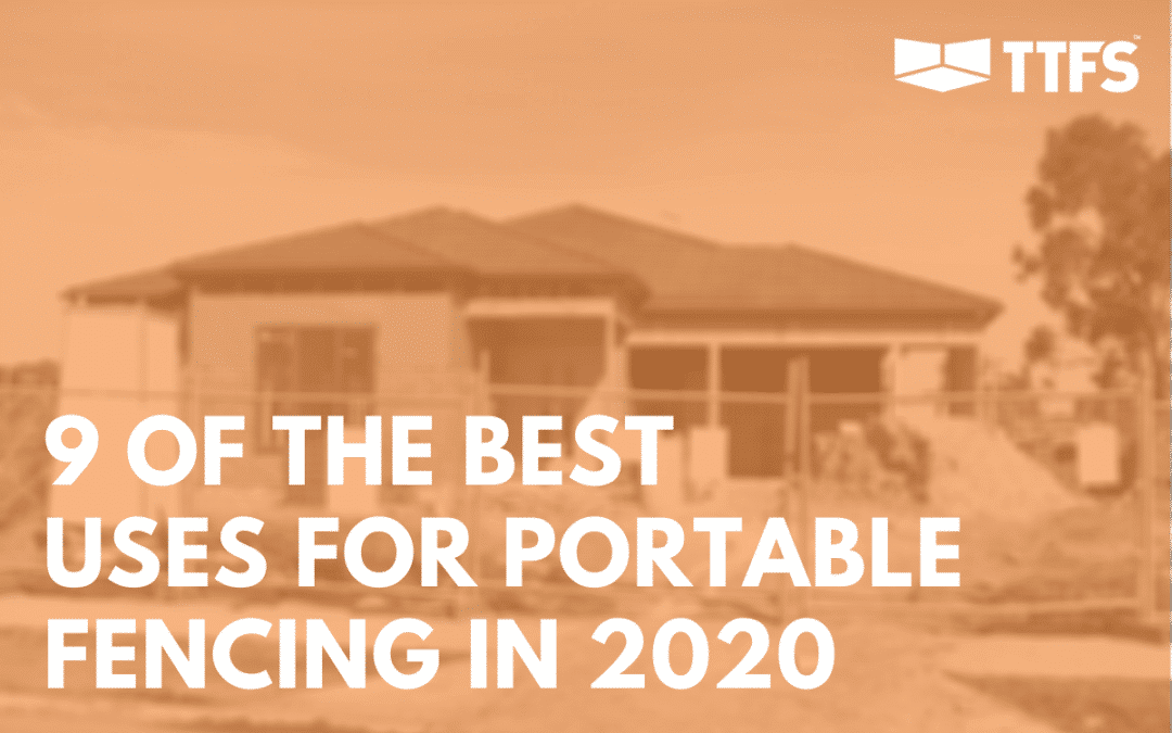 9 of the Best Uses For Portable Fencing in 2020