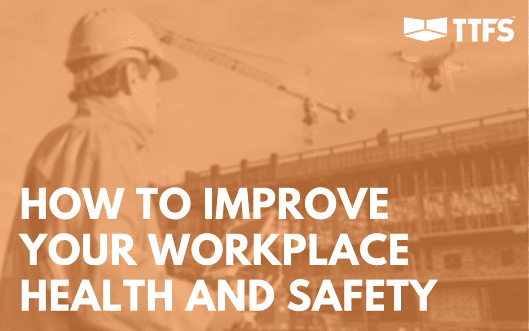 how to improve your workplace health and safety