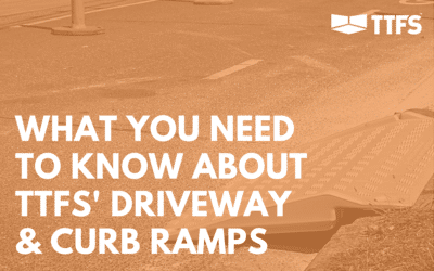 What You Need to Know About TTFS' Curb & Driveway Ramps