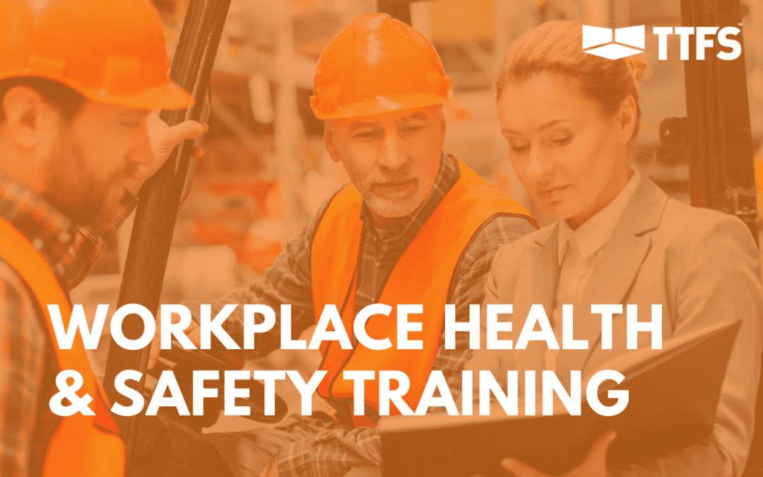 Workplace Health and Safety Training: Why it's Important